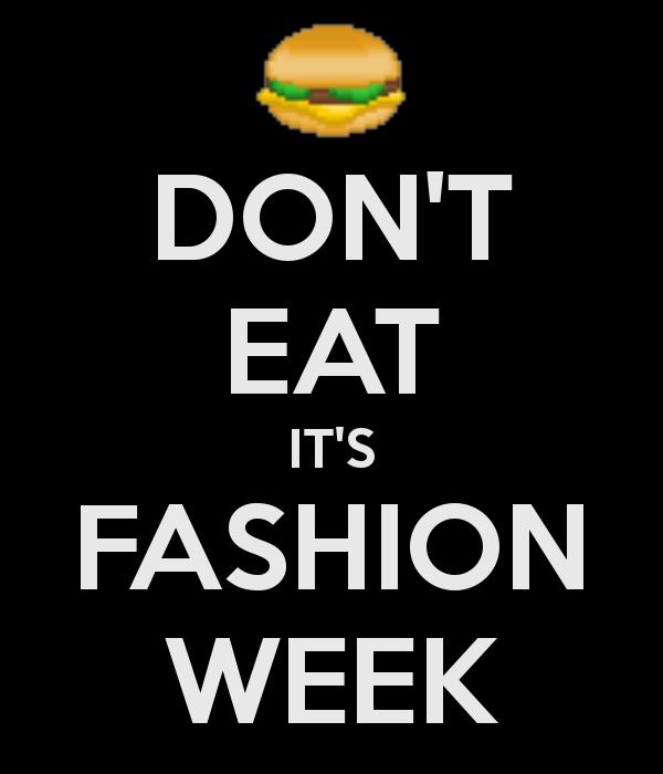 don-t-eat-it-s-fashion-week-3